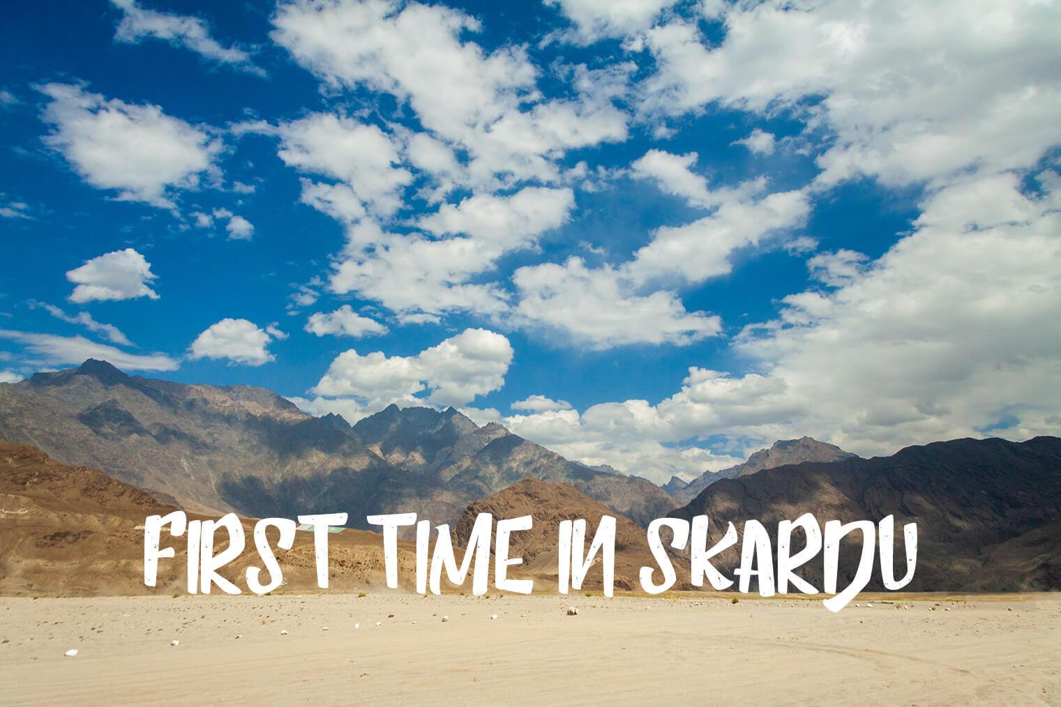 First time in Skardu
